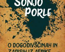 ZGODBE IZ AFRIKE: SONJA PORLE NA OBISKU
